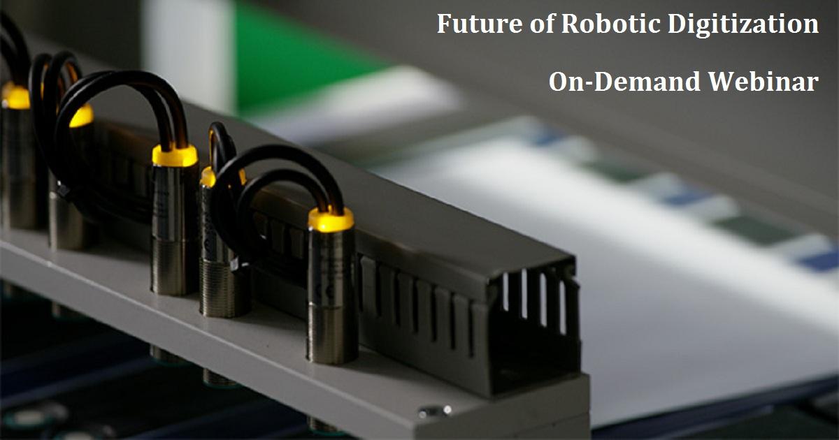 Future of Robotic Digitization