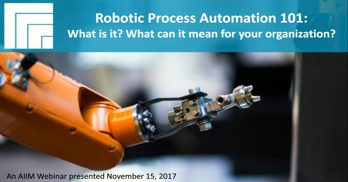 Robotic Process Automation 101 What is it?