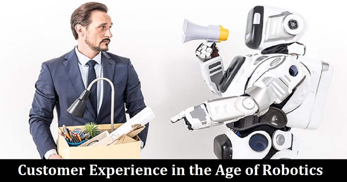 Customer Experience in the Age of Robotics