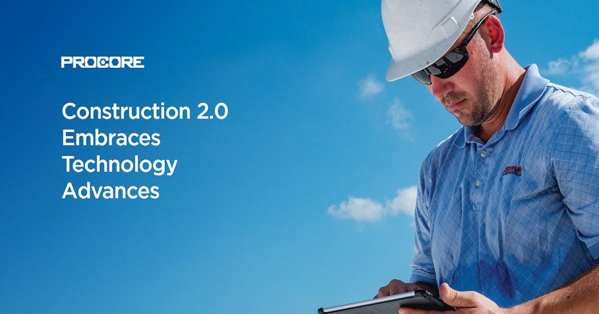 Construction 2.0 Embraces Technology Advances