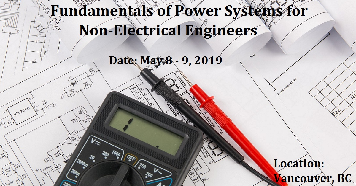 Fundamentals of Power Systems for Non-Electrical Engineers