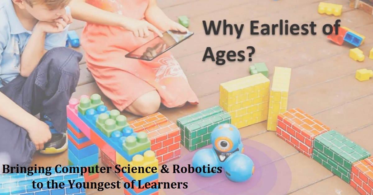 Bringing Computer Science & Robotics to the Youngest of Learners