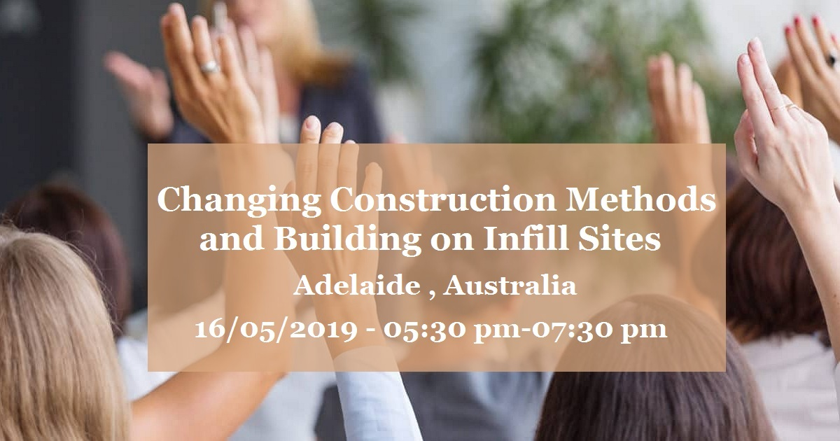 Changing Construction Methods and Building on Infill Sites