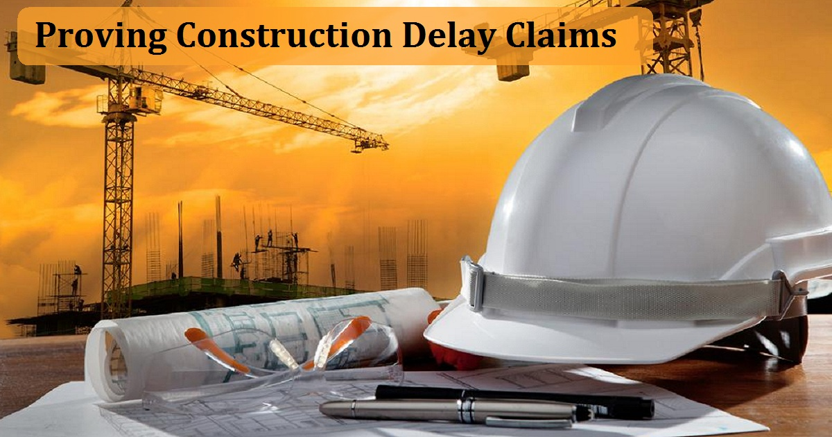 Proving Construction Delay Claims
