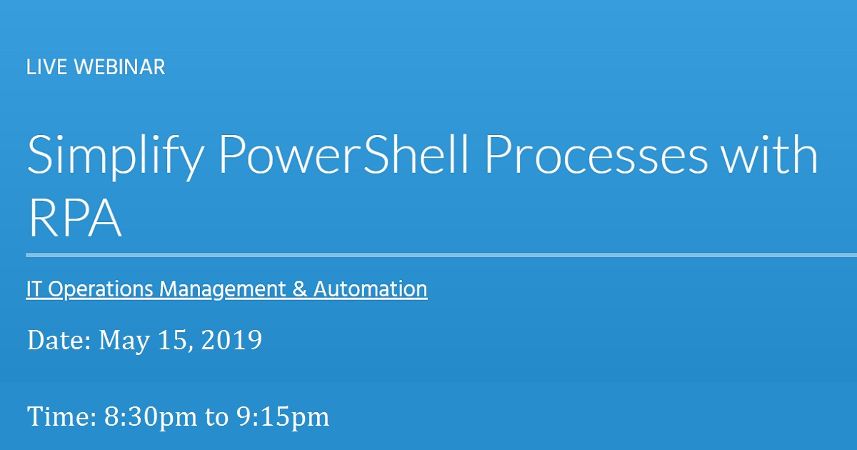 Simplify PowerShell Processes with RPA