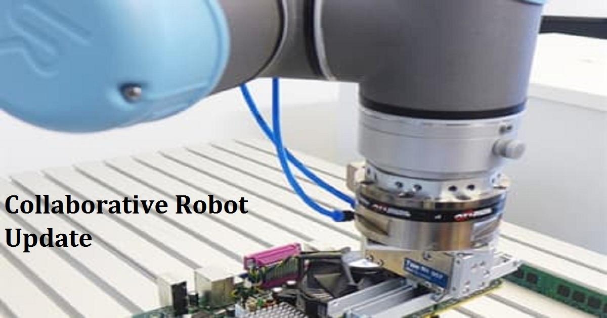 Collaborative Robot Update
