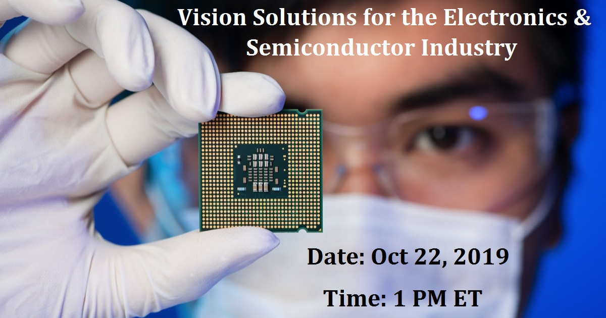 Vision Solutions for the Electronics & Semiconductor Industry