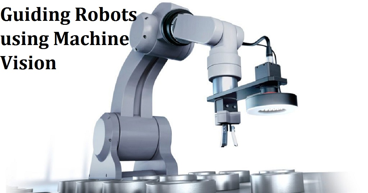 Guiding Robots using Machine Vision