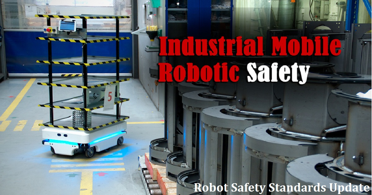 Robot Safety Standards Update